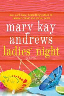 Ladies' Night - Mary Kay Andrews