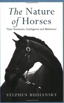 Nature of Horses - Stephen Budiansky