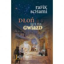 Dłoń pełna gwiazd - Rafik Schami