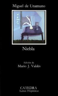 Niebla (Letras Hispánicas, #154) - Miguel de Unamuno, Mario J. Valdes