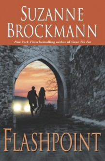 Flashpoint (Troubleshooters, #7) - Suzanne Brockmann