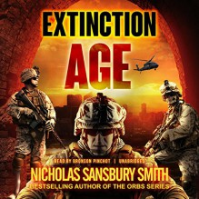 Extinction Age (Extinction Cycle, Book 3) - Nicholas Sansbury Smith