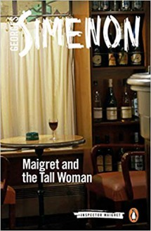 Maigret and the Tall Woman - Georges Simenon,Georges Simeon,David Watson