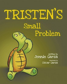 Tristen's Small Problem - Jennifer Garza