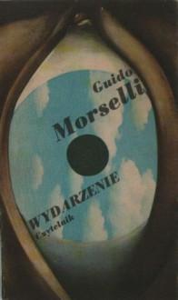 Wydarzenie - Guido Morselli,Barbara Sieroszewska