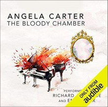 The Bloody Chamber - Angela Carter, Emilia Fox,Richard Armitage