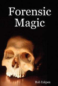 Forensic Magic - Rob Inkpen
