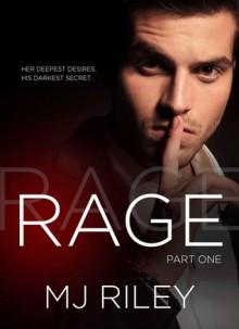 Rage, Part One - M.J. Riley