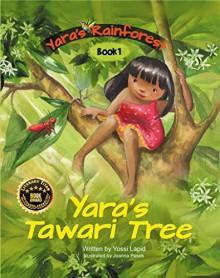 Yara's Tawari Tree - Yosef Lapid,Joanna Pasek