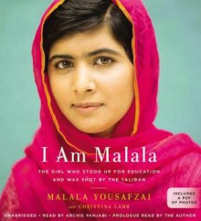 I Am Malala - Malala Yousafzai, Christina Lamb, Archie Panjabi