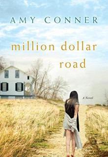 Million Dollar Road - Amy Connor