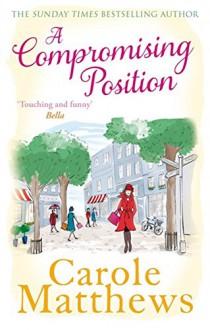 A Compromising Position - Carole Matthews