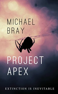 Project Apex - Michael Bray