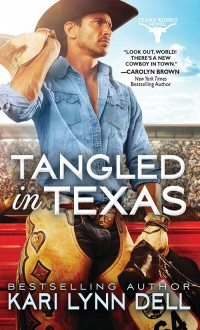 Tangled in Texas - Kari Lynn Dell