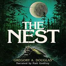The Nest - Gregory A. Douglas,Matt Godfrey