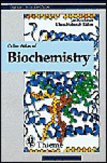 Color Atlas of Biochemistry - Jan Koolman, Klaus-Heinrich Rohm