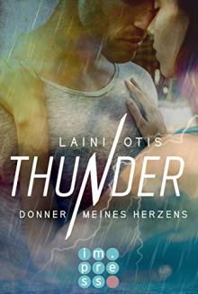 Thunder. Donner meines Herzens - Laini Otis