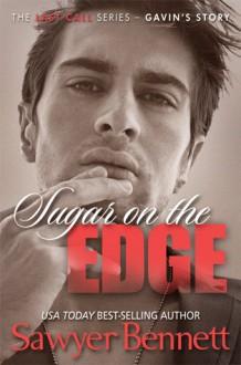 Sugar on the Edge - Sawyer Bennett