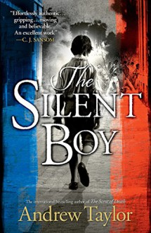 The Silent Boy - Andrew Taylor