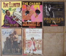 African-American Biographies for Children: Set of 5 Picture Books (The Story of Ruby Bridges ~ Duke Ellington (Caldecott Honor Book) ~ My Name is York ~ The Champ: The Story of Muhammad Ali ~ Promises to Keep: How Jackie Robinson Changed America) - Robert Coles, Elizabeth Van Steenwyk, Andrea Davis Pinkney, Sharon Robinson, Tonya Bolden, George Ford, Bill Farnsworth, Brian Pinkney, R. Gregory Christie