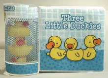 Ibaby: Three Little Duckies - Jan Jugran, Jackie Parsons, Ana Larrañaga