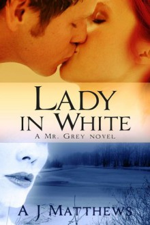 Lady in White - A.J. Matthews