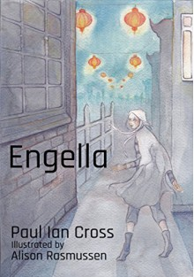 Engella - Paul Ian Cross,Alison Rasmussen