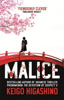 Malice - Alexander O. Smith, Keigo Higashino
