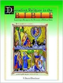 DECODING RELIGION IN THE BIBLE - S. Daniel Breslauer