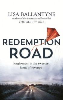 Redemption Road - Lisa Ballantyne