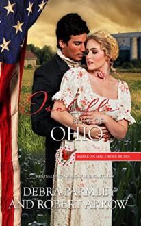 Isabella: Bride of Ohio (American Mail-Order Brides Series Book 17) - Robert Arrow,Debra Parmley