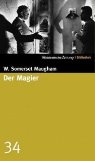 Der Magier (SZ-Bibliothek, #34) - W. Somerset Maugham