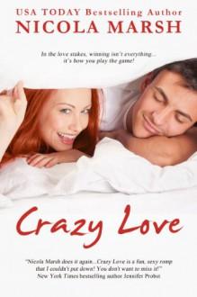 Crazy Love - Nicola Marsh