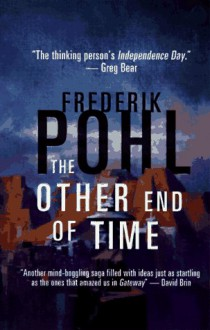 The Other End of Time - Frederik Pohl