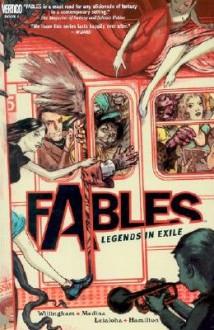 Fables: Legends in Exile - Vol 01 [FABLES V01 FABLES REVISED -OS] - Bill Willingham