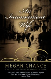 An Inconvenient Wife - Megan Chance