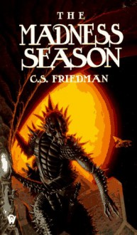 The Madness Season - C.S. Friedman