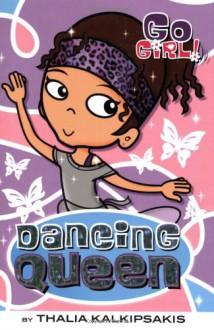 Dancing Queen - Thalia Kalkipsakis, Ash Oswald