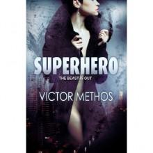 Superhero - Victor Methos