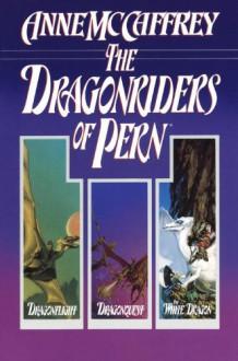 The Dragonriders of Pern - Anne McCaffrey