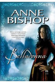 Belladonna - Monika Wyrwas-Wiśniewska, Anne Bishop