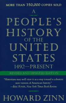 A People's History of the United States: 1492-Present (1995 edition) - Howard Zinn
