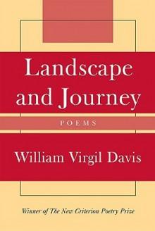 Landscape and Journey - William Virgil Davis