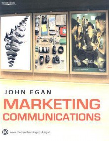 Marketing Communications - John Egan