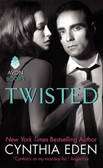 Twisted - Cynthia Eden