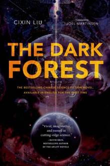 The Dark Forest - Joel Martinsen, Cixin Liu