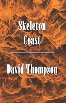 Skeleton Coast - David Thompson