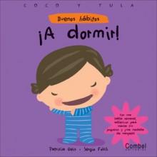 A dormir! - Patricia Geis, Sergio Folch