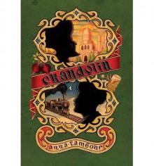 [ Crandolin (First Hardback) Tambour, Anna ( Author ) ] { Hardcover } 2014 - Anna Tambour