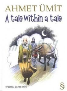 A Tale within a Tale - Ahmet Ümit